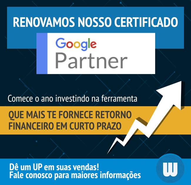 Renovamos nosso certificado Google Partner!